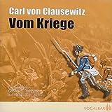 Carl von Clausewitz: Vom Kriege - Carl von Clausewitz