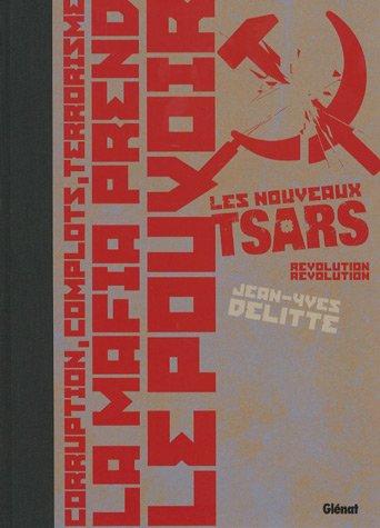 Les nouveaux tsars, Tome 4 : Révolution, révolution : Tirage de tête