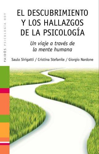 El descubrimiento y los hallazgos de la psicología: Un viaje a través de la mente humana (Psicología Hoy)