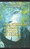 UNA HISTORIA DE AMOR A RITMO DE POESIA