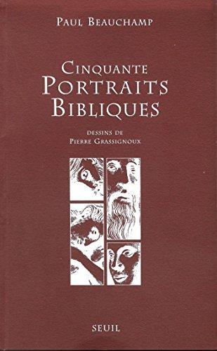 Cinquante Portraits bibliques par Paul Beauchamp