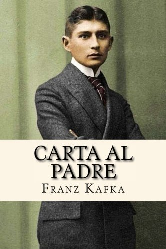 Carta al Padre (Spanish Edition) by Franz Kafka (2016-06-13)