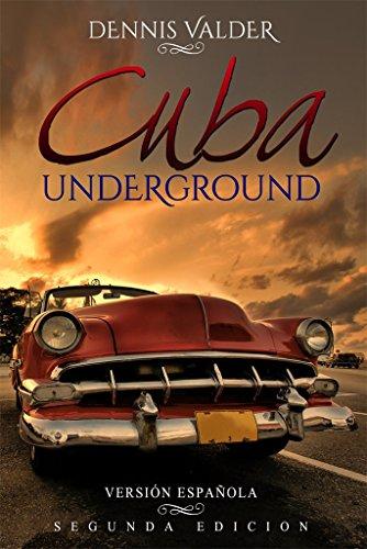Cuba Underground por Dennis Valder