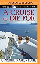 A Cruise To Die For (An Alix London Mystery) by Charlotte Elkins (2015-05-12)