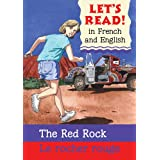 Red Rock/Rocher Rouge: French/English Edition (Let's Read! Books)