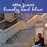 Songtexte von Etta Jones - Lonely and Blue