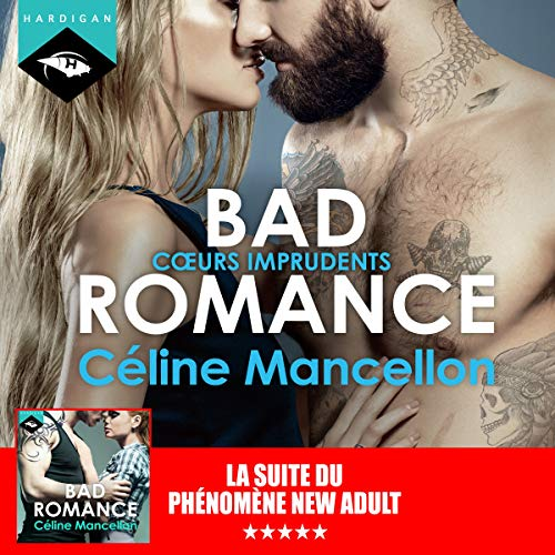 Cœurs imprudents: Bad Romance 3