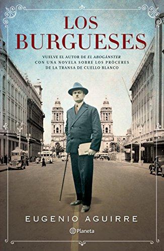 Los burgueses por Eugenio Aguirre