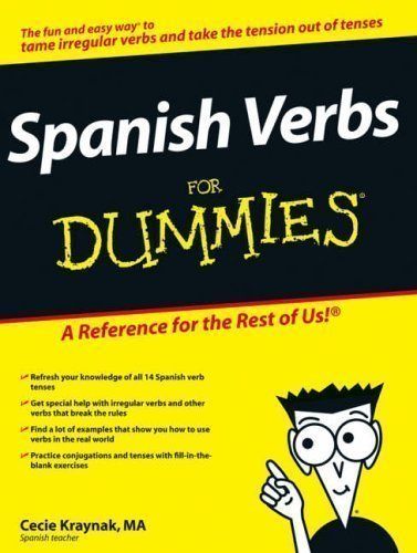 Spanish Verbs For Dummies (Latin American Spanish) Bilingual Edition by Kraynak, Cecie published by John Wiley & Sons (2006)