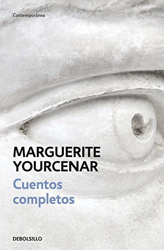 Cuentos completos (CONTEMPORANEA) por Marguerite Yourcenar