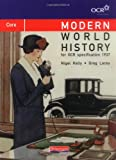 Modern World History for OCR: Core Textbook: Core Edition (OCR Modern World History 2009)