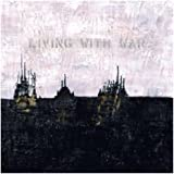 Living With War - In the Beginning