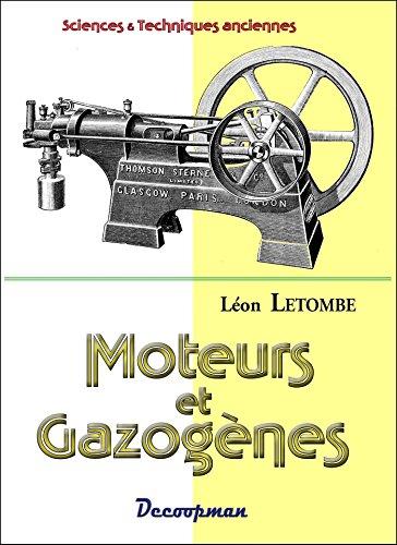 Moteurs & gazogènes par Léon Letombe