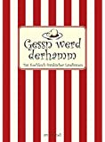 Gessn werd derhamm: Das Kochbuch fränkischer Landfrauen