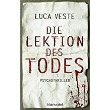 Die Lektion des Todes: Psychothriller (German Edition)