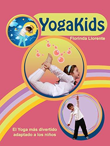 YogaKids.  El Yoga más divertido adaptado a los niños