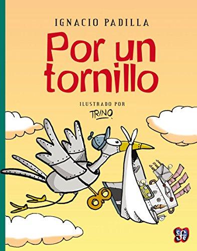 Por un tornillo (A La Orilla Del Viento nº 200) por Ignacio Padilla