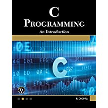 C Programming: A Self-Teaching Introduction (English Edition)