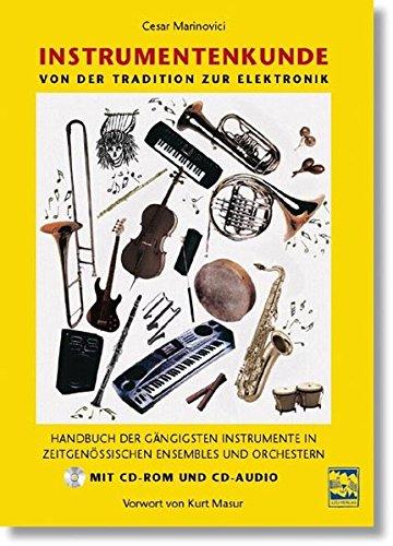 Instrumentenkunde: Handbuch der gängigsten Instrumente in zeitgenössischen Ensembles und Orchestern