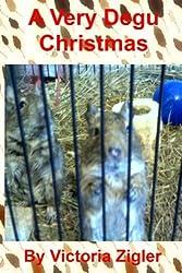 A Very Degu Christmas: Volume 2 (Degu Days Duo)