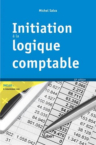 Initiation à la logique comptable par From Vuibert