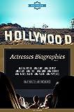 Hollywood: Actresses Biographies Vol.7: (ANJELICA HUSTON,ANNA CAMP,ANNA CHLUMSKY,ANNA FARIS,ANNA FRIEL,ANNA GUNN,ANNA KENDRICK,ANNA MAXWELL MARTIN,ANNA PAQUIN,ANNA POPPLEWELL) (English Edition)