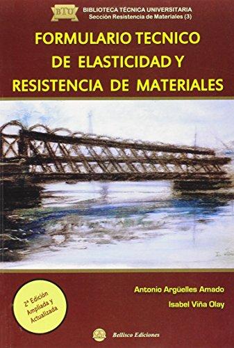 Formulario Técnico De Elasticidad Y Resistencia De Materiales (Tecnica Universitaria)