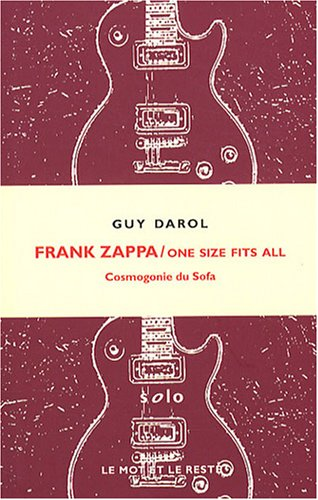Frank Zappa / One Size Fits All : Cosmogonie du sofa