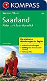 Saarland: Wanderführer mit Tourenkarten und Höhenprofilen (KOMPASS-Wanderführer, Band 5254)