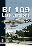 Image de BF 109 Late Versions: Camouflage and Markings (White Series)