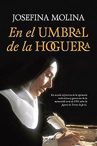 En el umbral de la Hoguera par Josefina Molina