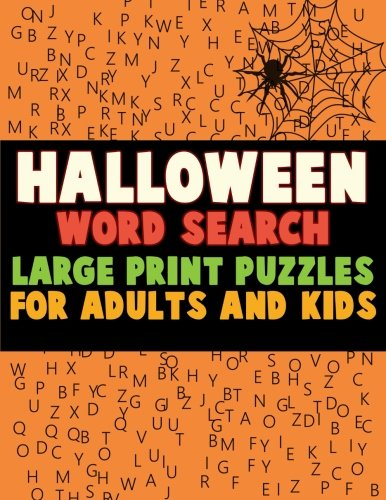 Halloween Word Search: Large Print Puzzles for Adults and Kids: Activity & Coloring Book to Exercise Your Brain and Get Into the Holiday Spirit with ... Find Puzzles with Pictures and Answer Keys (Search Word Halloween)