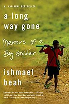 A Long Way Gone: Memoirs of a Boy Soldier par [Beah, Ishmael]