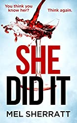 She Did It: Secrets, lies and deception in the new standalone psychological thriller