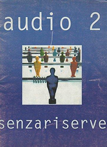AUDIO 2 - SENZA RISERVE