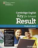 Cambridge English. Key for schools result. Student's book-Workbook. With key. Per le Scuole superiori. Con Multi-ROM. Con espansione online