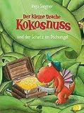 Der kleine Drache Kokosnuss und der Schatz im Dschungel  (Die Abenteuer des kleinen Drachen Kokosnuss, Band 12)