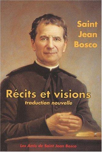 Récits et visions : Traduction nouvelle par Jean Bosco