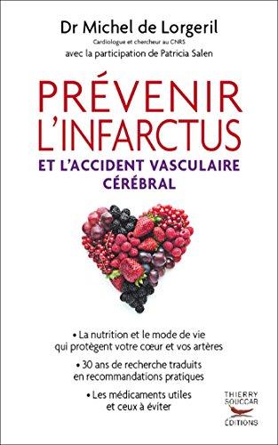 Prvenir l'infarctus et l'accident vasculaire crbral