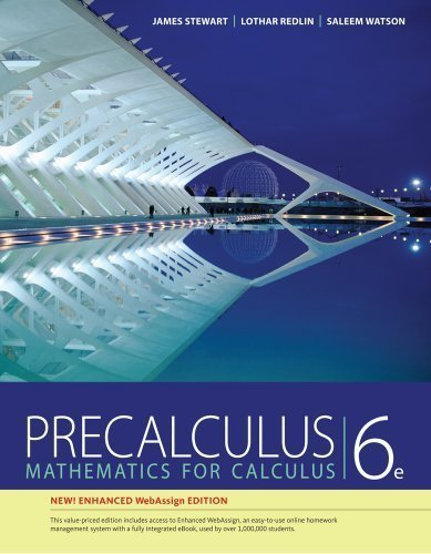 Precalculus, Enhanced WebAssign Edition (with Enhanced WebAssign with eBook Printed Access Card for Math and Science, 1-Term) 6th (sixth) Edition by Stewart, James, Redlin, Lothar, Watson, Saleem published by Cengage Learning (2013)