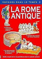 La Rome Antique : guide touristique