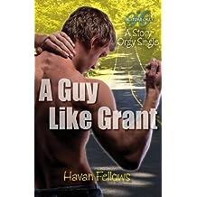 A Guy Like Grant: Story Orgy Single (English Edition)