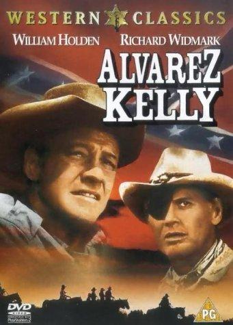 Alvarez Kelly [DVD] [2001] by William Holden