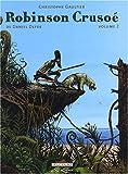 Robinson Crusoe. Volume 2 | Defoe, Daniel (1661?-1731). Auteur
