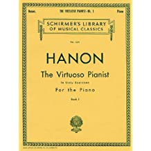 The Virtuoso Pianist in Sixty Exercises for the Piano: Book 1