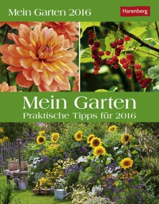 mein-garten-praktische-tipps-kalender-2016-harenberg-verlag-tagesabreisskalender-mit-pflanzenportrai