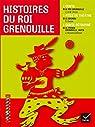 Facettes Bibliothèque CM1- Histoires du Roi Grenouille - Recueil par Grimm