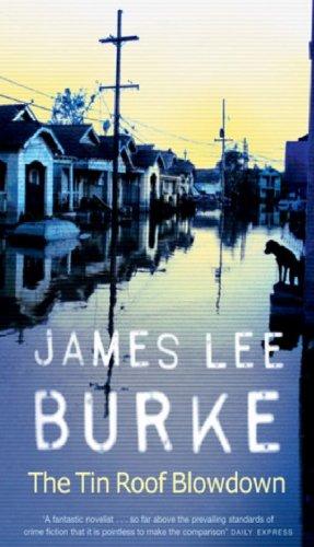 The Tin Roof Blowdown (Dave Robicheaux Book 16) (English Edition) -