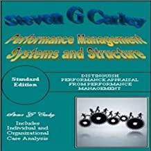 Performance Management Systems and Structure (English Edition)