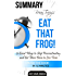 Summary Brian Tracy's  EAT THAT FROG!: 21 Great Ways to Stop Procrastinating and  Get More Done in Less Time